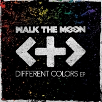 Walk The Moon - Different Colors [EP] (2015) MP3