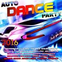 VA - Auto Dance Party Vol.2 (2016) MP3