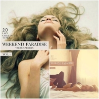 VA - Weekend Paradise Vol 1-2 (20 Lazy Chill-Out Tunes) (2016) MP3