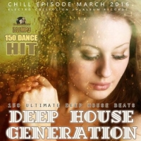 VA - Deep House Generation (2016) MP3