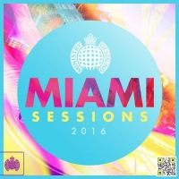 VA - Ministry of Sound: Miami Sessions 2016 (2016) MP3
