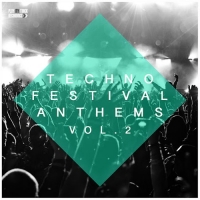 VA - Techno Festival Anthems, Vol. 2 (2016) MP3