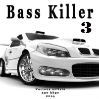 VA - Bass Killer 3 (2016) MP3