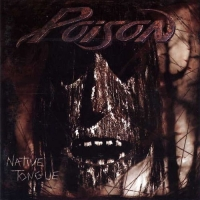 Poison - Native Tongue (1993) MP3