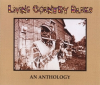 VA - Living Country Blues. An Anthology [3 CD] (1999) MP3