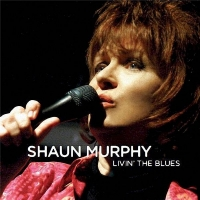 Shaun Murphy - Livin' The Blues (2009) MP3