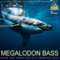 VA - Megalodon Bass (2016) MP3