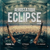 Aerostatique - Eclipse podcast 030 (2016) MP3