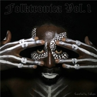 VA - Folktronica Vol.1 [Compiled by Zebyte] (2016) MP3
