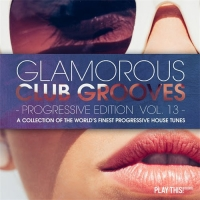 VA - Glamorous Club Grooves - Progressive Edition Vol. 13 (2016) MP3