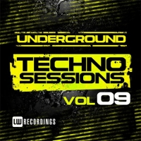 VA - Underground Techno Sessions Vol. 9 (2016) MP3