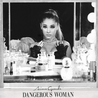 Ariana Grande - Dangerous Woman [Japanese Special Price Edition] (2016) MP3