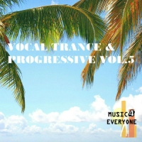VA - Music For Everyone - Vocal Trance & Progressive Vol.5 (2016) MP3
