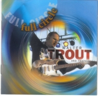 Walter Trout - Full Circle (2006) MP3