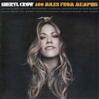 Sheryl Crow - 100 Miles From Memphis (2010) MP3