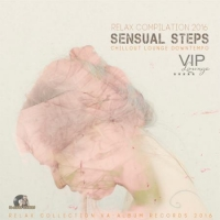 VA - Sensual Steps: Relax Compilation (2016) MP3