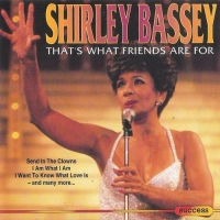 Shirley Bassey - That's What Friends Are For (1993) MP3