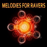 VA - Melodies For Ravers (2016) MP3