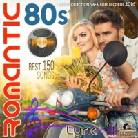 VA - Romantic 80s (2016) MP3