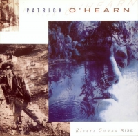 Patrick O'Hearn - Rivers Gonna Rise (1988) MP3