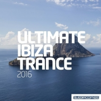 VA - Ultimate Ibiza Trance (2016) MP3