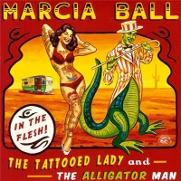Marsia Ball - The Tattooed Lady And The Alligator Man (2014) MP3