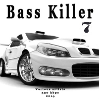 VA - Bass Killer 7 (2016) MP3