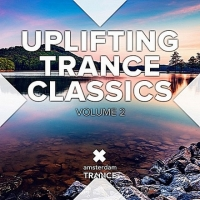 VA - Uplifting Trance Classics Vol.2 (2016) MP3