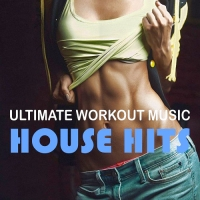 VA - Ultimate Workout Music - House Hits (2016) MP3