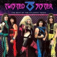 Twisted Sister - The Best Of The Atlantic Years (2016) MP3