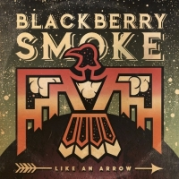 Blackberry Smoke - Like An Arrow (2016) MP3