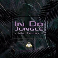 VA - In Da Jungle We Trust - Part A (2016) MP3