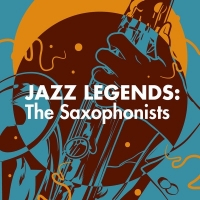 VA - Jazz Legends The Saxophonists (2015) MP3