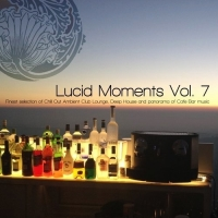 VA - Lucid Moments Vol 7 (2016) MP3