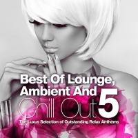 VA - Best Of Lounge Ambient and Chill Out Vol.5 (2016) MP3