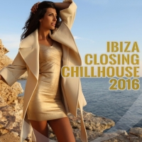 VA - Ibiza Closing Chillhouse 2016 (2016) MP3