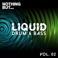 VA - Nothing But... Liquid Drum & Bass Vol.2 (2016) MP3