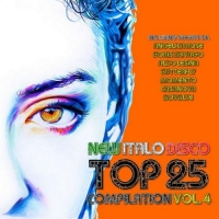 VA - New Italo Disco Top 25 Vol.4 (2016) MP3
