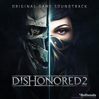 OST - Dishonored 2 [Original Game Soundtrack] (2016) MP3