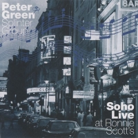 Peter Green Splinter Group - Soho Live at Ronnie Scott's [2CD] (1999) MP3 от BestSound ExKinoRay