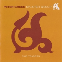 Peter Green Splinter Group - Time Traders (2001) MP3 от BestSound ExKinoRay