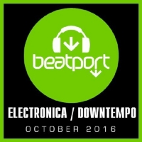 VA - Beatport Top 100 Electronica [Downtempo October] (2016) MP3