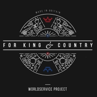 WorldService Project - For King & Country (2016) MP3 от BestSound ExKinoRay
