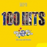 VA - 100 Hits - Ob-La-Di, Ob-La-Da (Silly Songs and Melodies) (2004) MP3
