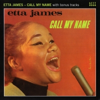 Etta James - Call My Name [1967] with bonus tracks (2011) MP3 от BestSound ExKinoRay