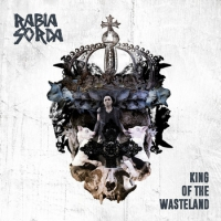 Rabia Sorda - King Of The Wasteland (2016) MP3