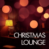 VA - Christmas Lounge (2016) MP3