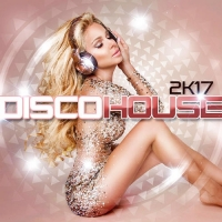 VA - Disco House 2k17 (2016) MP3