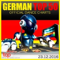 VA - German Top 50 Official Dance Charts [23.12] (2016) MP3