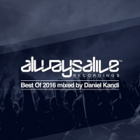 VA - Always Alive Recordings - Best Of 2016 [Mixed By Daniel Kandi] (2016) MP3